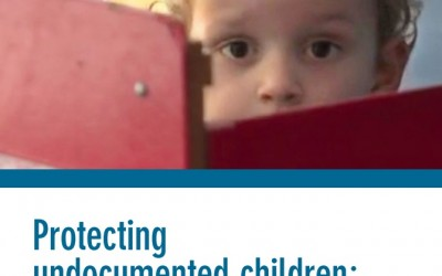 Protecting undocumented children: Promising policies and practices from governments