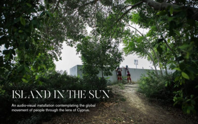 AUDIO-VISUAL EXHIBITION |  Island in the Sun